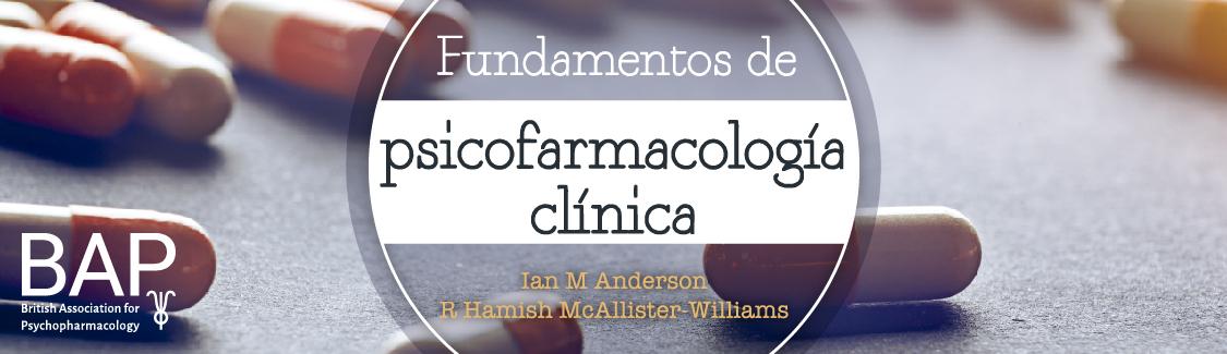 Fundamentos de psicofarmacología clínica