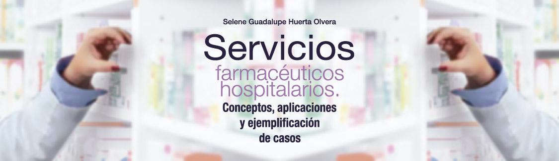 Novedad, Servicios farmacéuticos hospitalarios Conceptos, aplicaciones y ejemplificación de caso