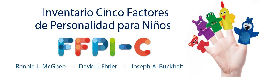 Novedad en Instrumentos de Evaluación. Inventario Cinco Factores de Personalidad para Niños de Ronnie L. Mac Gii. click para conocer más detalles