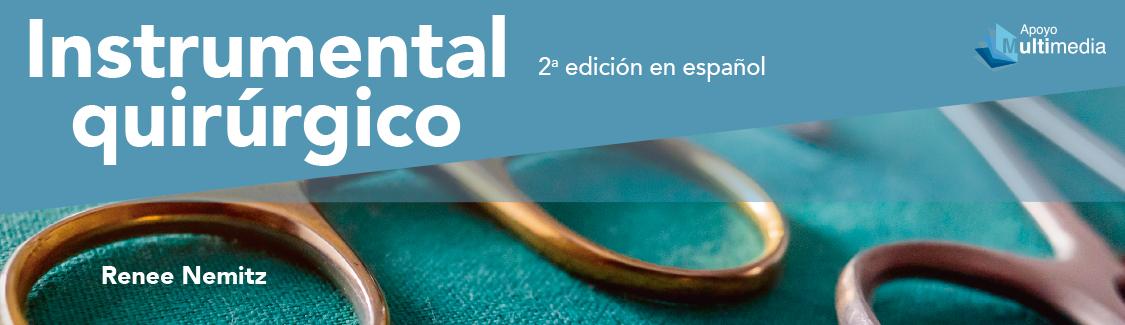 Novedad en Medicina. Instrumental quirúrgico de Renee Nemitz. click para conocer más detalles