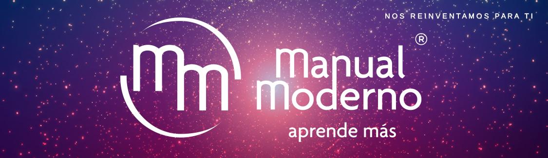Manual Moderno, nos reinventamos para ti, aprende más