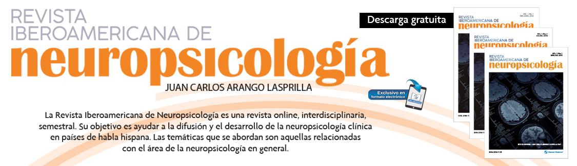 Te presentamos la primer revista iberoamericana de neuropsicología, Descárgala de manera gratuita.