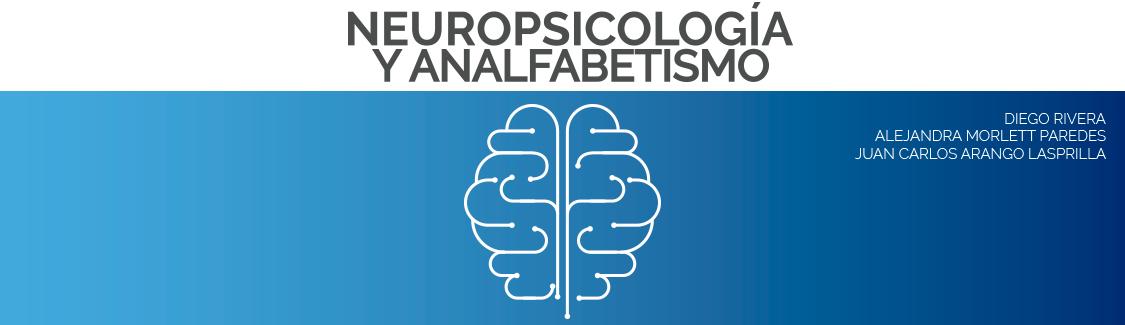 Novedad en psicología. Neuropsicología y analfabetismo, click para más detalles