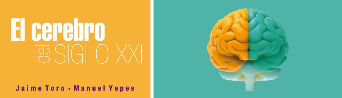 Novedad en psicología. El cerebro del siglo XXI. click para conocer más detalles
