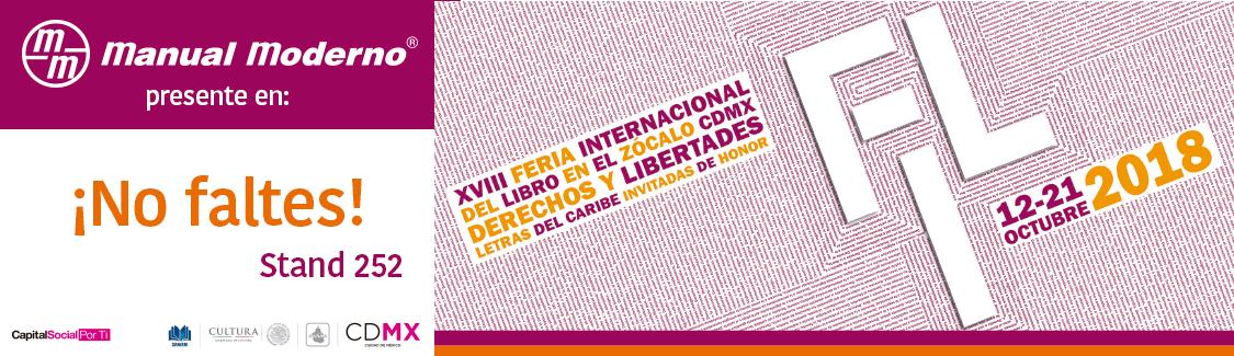 Te esperamos en la Feria Internacional del libro en el zócalo de la ciudad de méxico. del 12 al 21 de octubre del dosmil dieciocho, ¡No faltes!