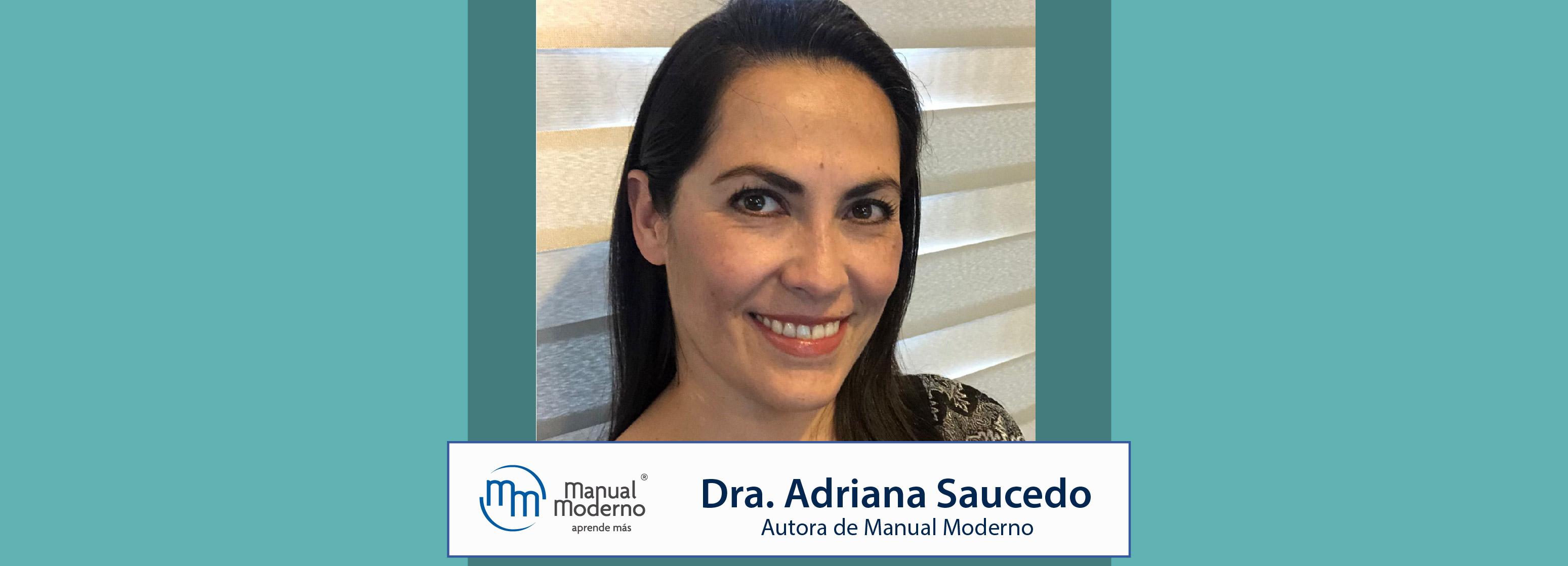 Nuestros Autores. Dra. Adriana Saucedo Castillo