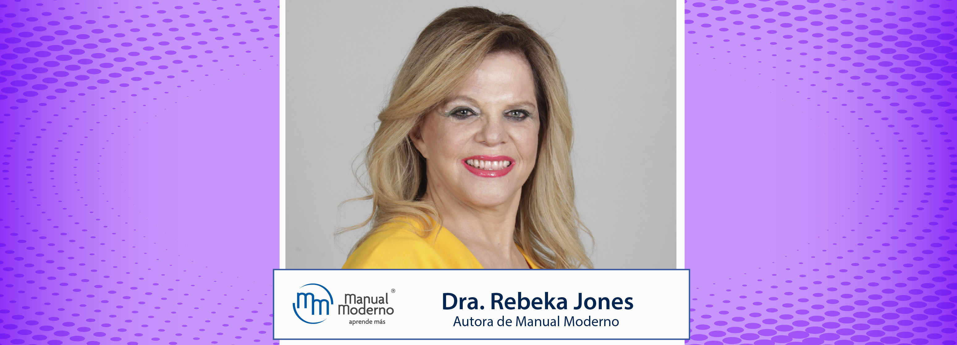 Nuestros Autores. Dra. Rebeka Jones