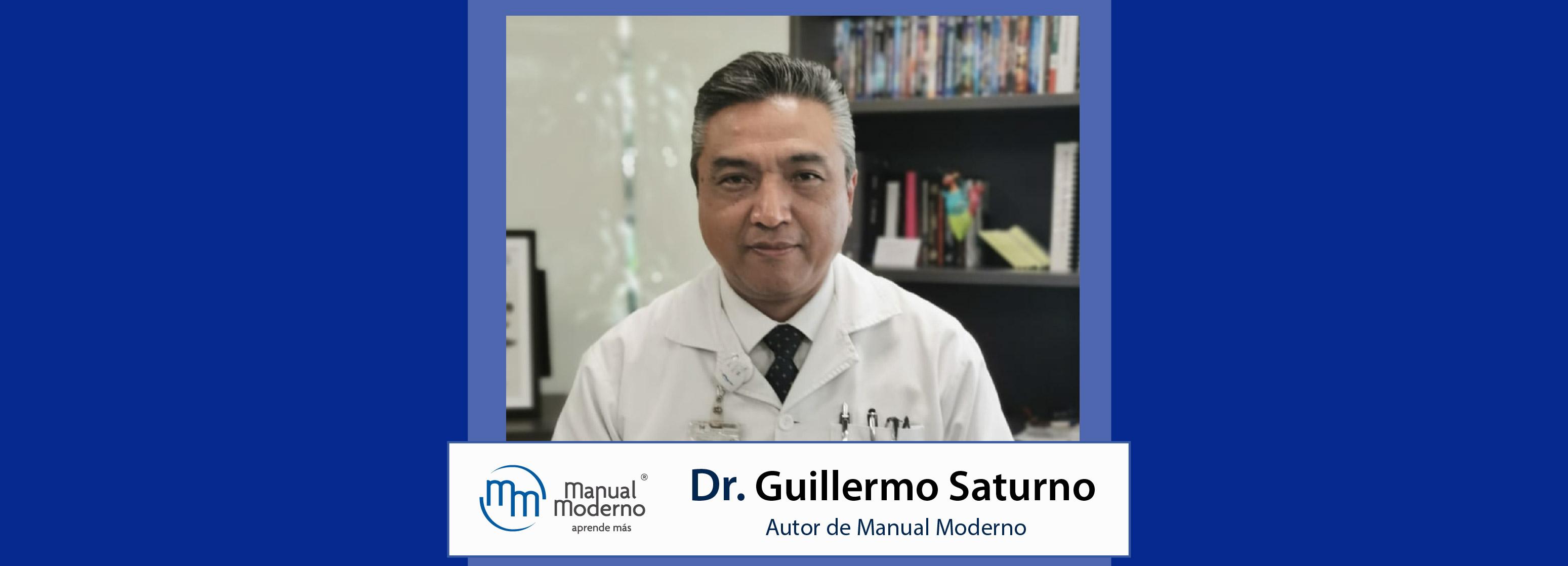 Nuestros Autores. Dr. Guillermo Saturno