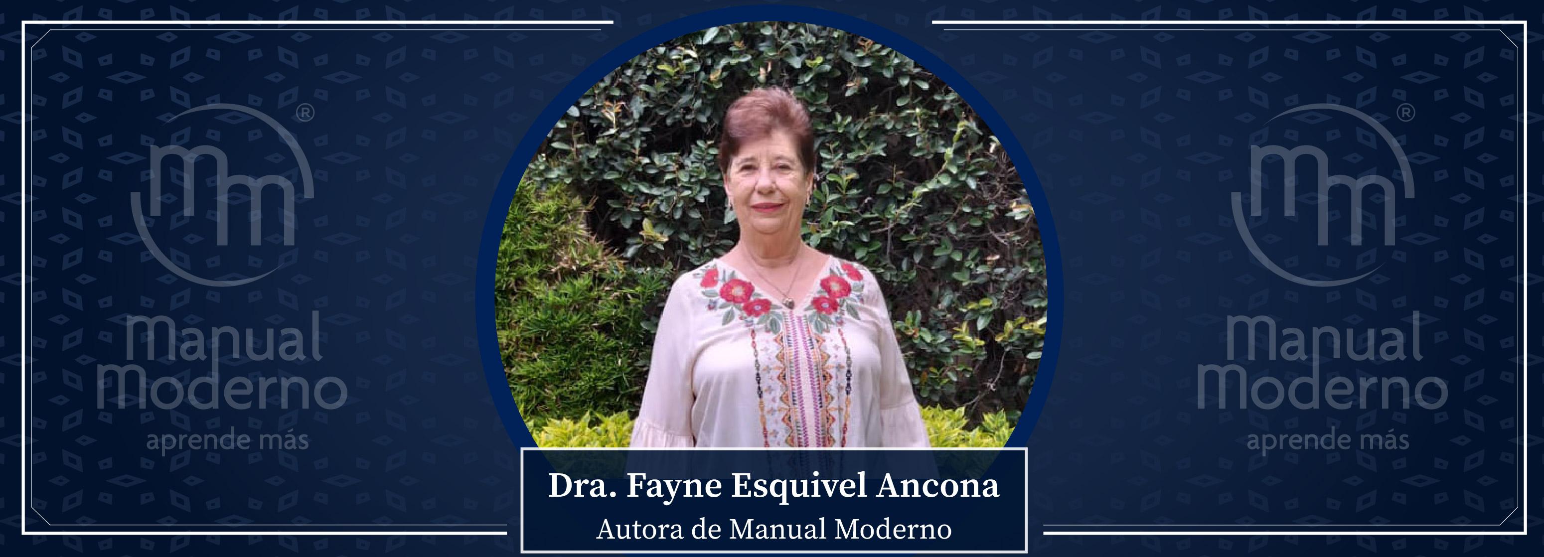 Nuestros Autores. Dra. Fayne Esquivel Ancona