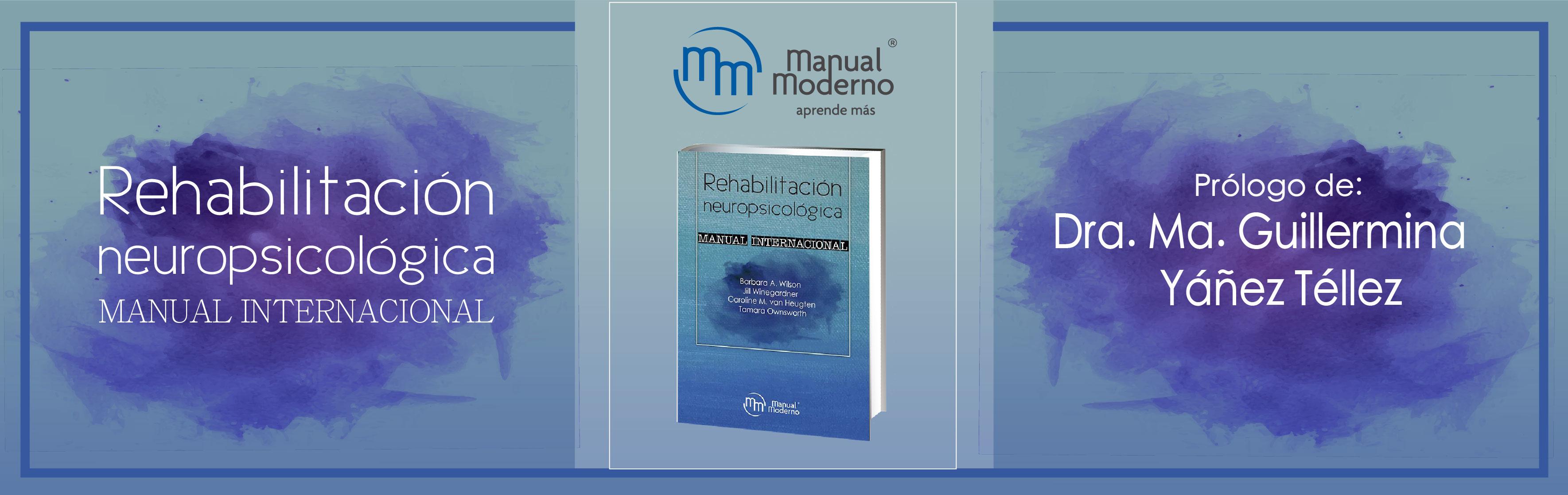 Prólogo de la obra: Rehabilitación neuropsicológica. Manual internacional
