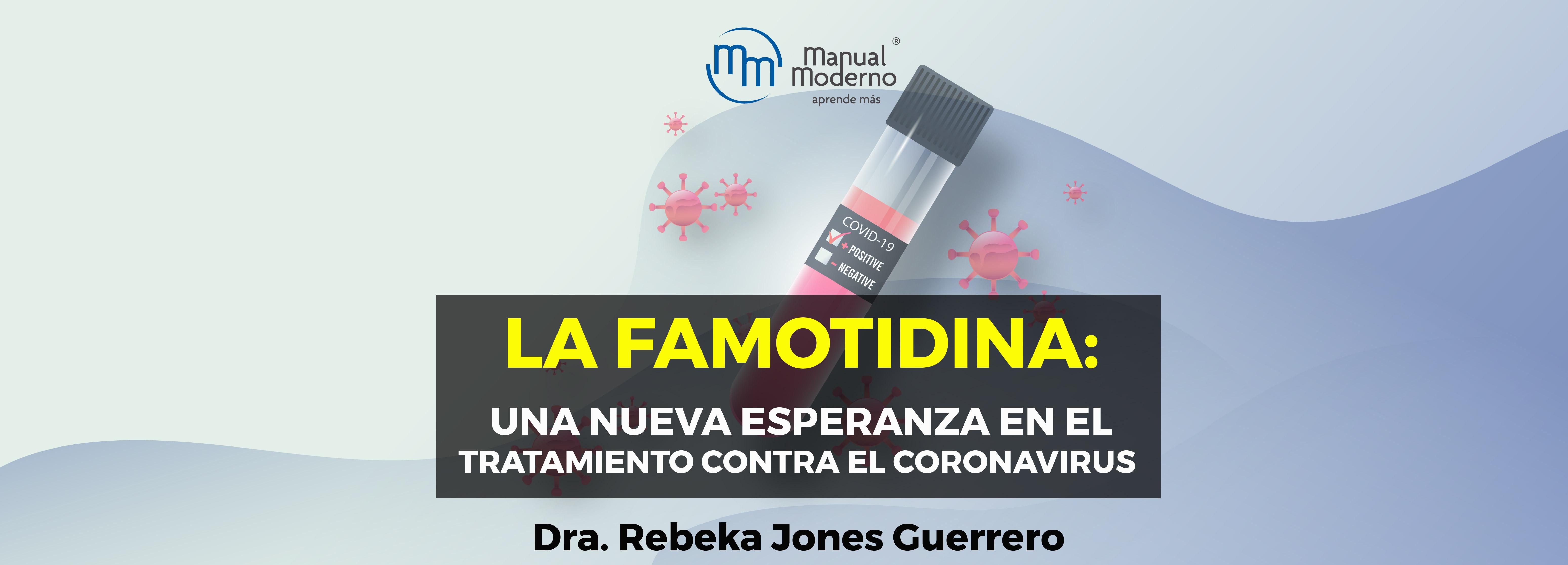 LA FAMOTIDINA: UNA NUEVA ESPERANZA EN EL TRATAMIENTO CONTRA EL CORONAVIRUS