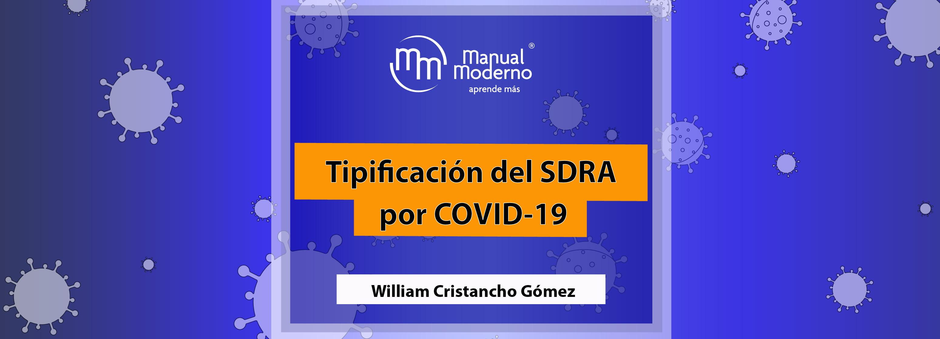 Tipificación del SDRA por COVID-19