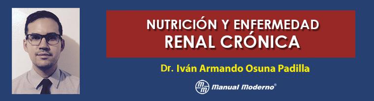 Nutrición y enfermedad renal crónica