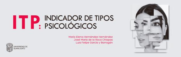 próxima publicación en Instrumentos de evaluación, ITP. Indicadores de tipos psicológicos